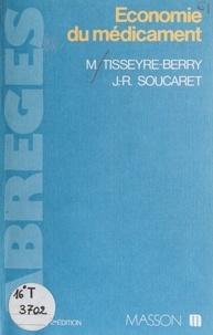 Tisseyre-Berry - Économie du médicament.