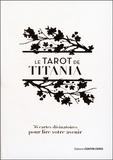 Titania Hardie - Le tarot de Titania - 36 cartes divinatoires pour lire votre avenir.