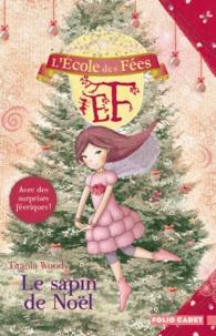 Titania Woods - L'école des Fées  : Le sapin de Noël.