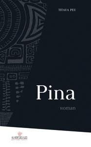 Titaua Peu - Pina.