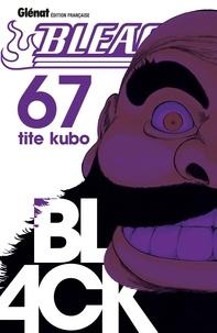 Tite Kubo - Bleach Tome 67 : .