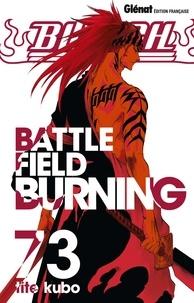 Téléchargements de livres pour iphones Bleach - Tome 73  - Battlefield burning