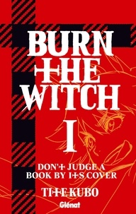 Tite Kubo - Burn The Witch - Tome 01.