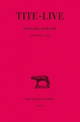 Tite-Live - Abrégés des livres de l'histoire romaine de Tite-Live, tome 31 : Livres XLI-XLII.