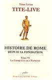 Tite-Live - Histoire de Rome depuis sa fondation - Tome 6, La conquête de l'Espagne.
