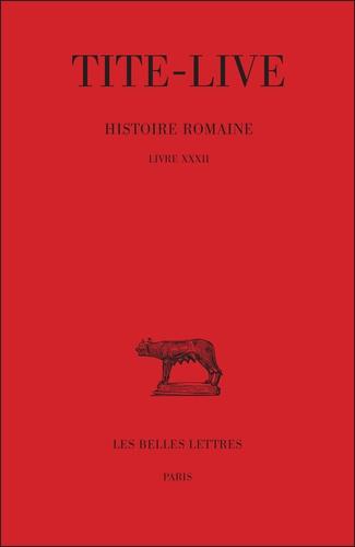 Tite-live et Bernard Mineo - Histoire romaine - tome XXII : Livre XXXII.