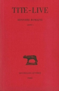 Tite-Live - Histoire romaine - Tome 1, Livre I.