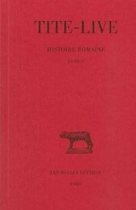 Tite-Live - Histoire romaine - Tome 2 Livre II.