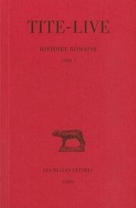 Tite-Live - Histoire romaine - Tome 5, Livre V.