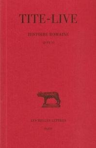 Tite-Live - Histoire romaine - Tome 6, Livre VI.
