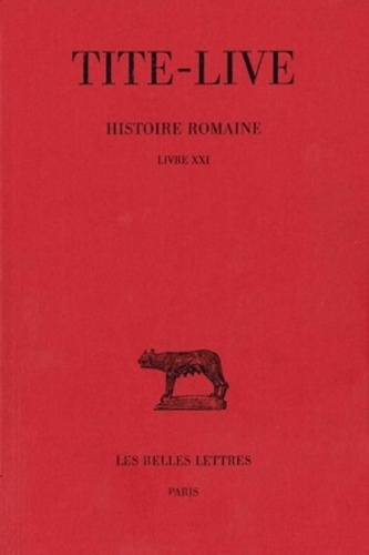 Tite-Live - Histoire romaine - Livre XXI.