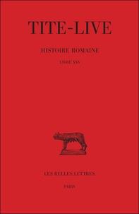 Tite-Live - Histoire romaine - Tome 15 Livre XXV.