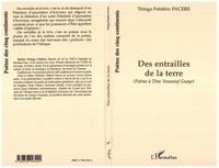 Titinga-Frédéric Pacéré - Des entrailles de la terre - (poeme a tene youssouf gueye).