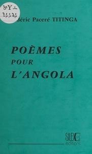 Titinga-Frédéric Pacéré - Poèmes pour l'Angola.