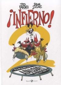 Tito Faraci et Silvia Ziche - Infierno !.