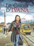 Tito - Le choix d'Ivana.