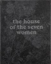 Tito Mouraz - The House Of The Seven Women.