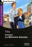 Tito - Soledad, la mémoire blessée.