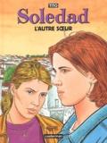 Tito - Soledad Tome 6 : L'autre soeur.