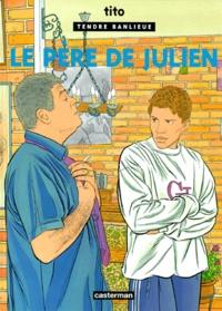 Tito - Tendre Banlieue Tome 13 : Le père de Julien.