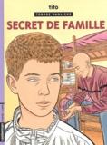 Tito - Tendre Banlieue Tome 16 : Secret de famille.