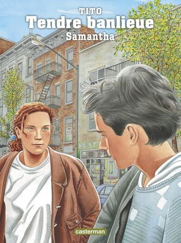 Tito - Tendre Banlieue Tome 5 : Samantha.