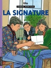 Tito - Tendre Banlieue Tome 8 : La signature.