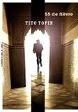 Tito Topin - 55 de fièvre.