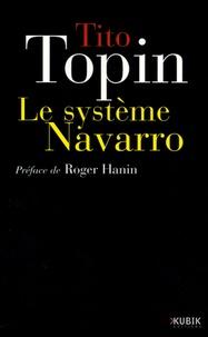 Tito Topin - Le système Navarro.