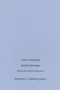 Títos Patríkios - Apprentissage - Edition bilingue français-grec.