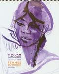Titouan Lamazou - Calendrier Femmes du monde.