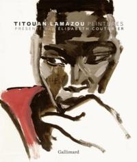 Titouan Lamazou et Elisabeth Couturier - Coffret Titouan Lamazou en deux volumes - Peintures ; Photographies.