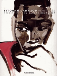 Titouan Lamazou et Elisabeth Couturier - Titouan Lamazou - Peintures.