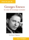 Titu-Marius I. BAJENESCO - Georges Enesco - Le coeur de la musique roumaine.