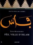 Titus Burckhardt - Fès, ville d'islam.