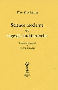 Titus Burckhardt - Science moderne et sagesse traditionnelle.