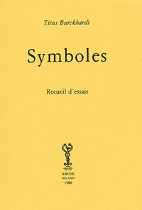 Titus Burckhardt - Symboles - Recueil d'essais.
