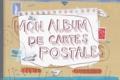 Titus et Clément Oubrerie - Mon album de cartes postales.