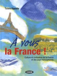 A vous la France! - Culture et civilisation de la France et des pays francophones.pdf