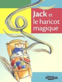 Tiziana Romanin - Jack et le haricot magique - CP série verte.