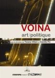 Tiziana Villani - Voina, art / politique.
