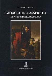 Tiziana Zennaro - Gioacchino assereto - Volume 1 et 2.