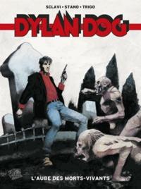 Tiziano Sclavi et Angelo Stano - Dylan Dog Tome 1 : L'aube des morts-vivants.