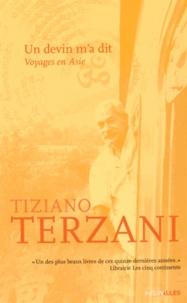 Tiziano Terzani - Un devin m'a dit - Voyages en Asie.