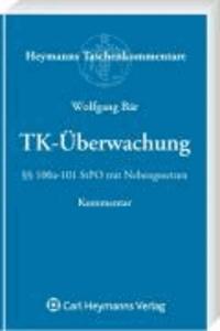 TK-Überwachung - §§ 100a-101 StPO mit Nebengesetzen.