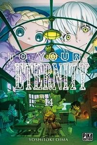 Yoshitoki Oima - To Your Eternity T14.