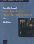 Tobias Banaschewski et David Coghill - Oxford Textbook of Attention Deficit Hyperactivity Disorder.