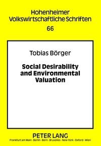 Tobias Börger - Social Desirability and Environmental Valuation.