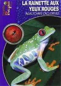 La rainette aux yeux rouges - Agalychnis Callidryas.pdf