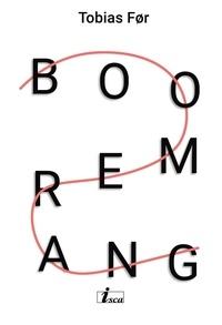 Tobias For - Boomerang - Roman.